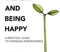 The Practical Guide to Financial Independence