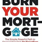 Sean Cooper encourages you to Burn Your Mortgage