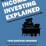 Income Investing Explained – Interview and Giveaway